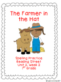 The Farmer in the Hat Spelling Practice (Reading Street 1.2.2)