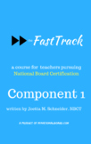 The FastTrack™ Component 1 Workbook