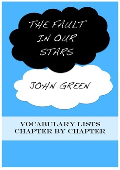 The Fault in Our Stars - Vocabulary Lists
