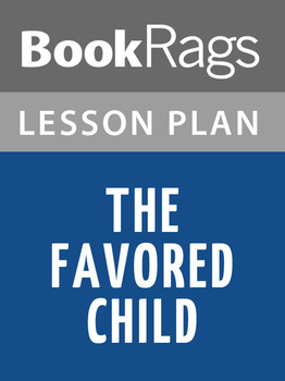 The Favored Child Lesson Plans