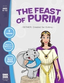 The Feast of Purim: Esther Created for Victory