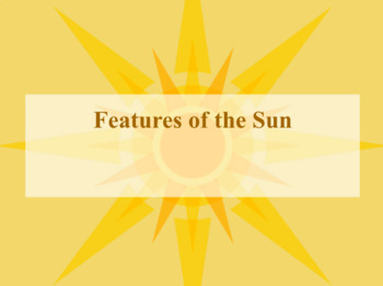 The Features of the Sun