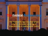 The Federal Bureaucracy - Student Part 1