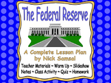 The Federal Reserve - Lesson Plan and Activities