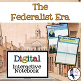 The Federalist Era Digital Interactive Notebook for Google Drive