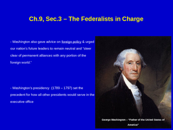 The Federalists in Charge - XYZ Affair, Alien & Sedition Acts, John Adams