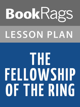 The Fellowship of the Ring Lesson Plans