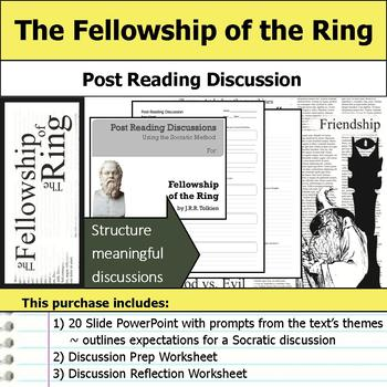 The Fellowship of the Ring - Socratic Method - Post Reading Discussions