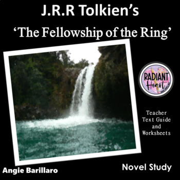 The Fellowship of the Ring - Tolkien Teacher Text Guide & Worksheets