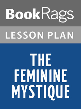 The Feminine Mystique Lesson Plans