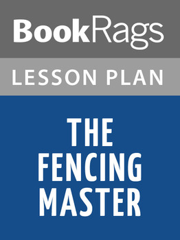 The Fencing Master Lesson Plans