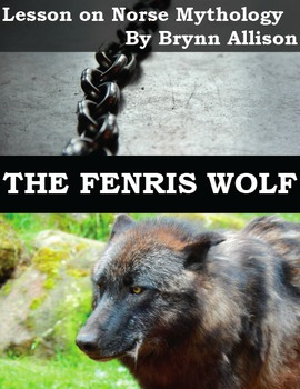 The Fenris Wolf: Focus on Norse Mythology