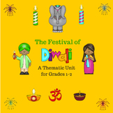 The Fesitval of Diwali Thematic Unit for Grades 1-2