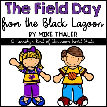 The Field Day from the Black Lagoon Novel Study and Activities