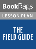 The Field Guide Lesson Plans
