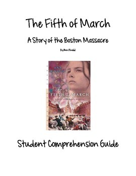 The Fifth of March Chapters 1-9 Student Comprehension Guide