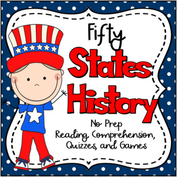 The Fifty States History/Reading No Prep Packet with Games!!