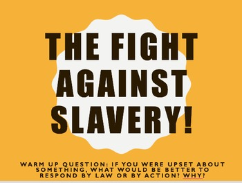 The Fight Against Slavery Lesson