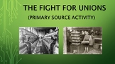The Fight for Unions (Primary Sources Activity)