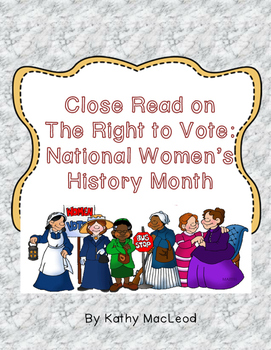 The Fight to Vote- Close Read for National Women's History Month