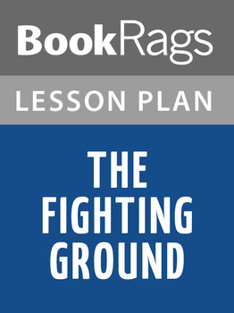 The Fighting Ground Lesson Plans