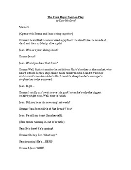 The Final Days Passion Play Drama Script/Reader's Theatre