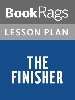 The Finisher Lesson Plans