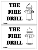 The Fire Drill