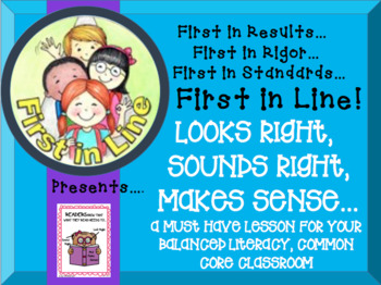 Looks Right/Sounds Right/Makes Sense in the Balanced Literacy Common Core Class