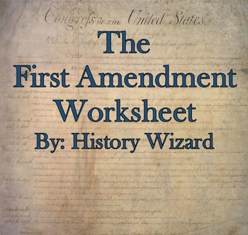 The First Amendment Internet Worksheet