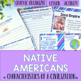 Native Americans Characteristics of a Civilization