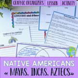 Native Americans - Mayas, Incas, Aztecs