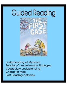 The First Case - Guided Reading