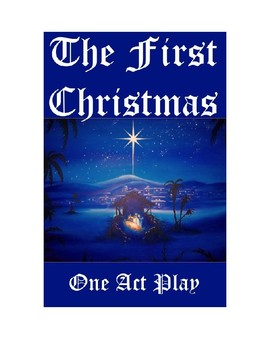 The First Christmas - One Act Play