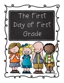The First Day of First Grade