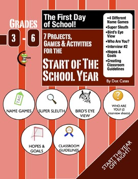 The First Day of School!  7 Projects, Games and Activities for Grades 3-6