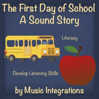 The First Day of School- A Sound Story- Back to School