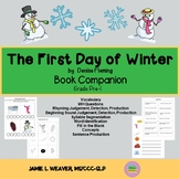 The First Day of Winter by Denise Fleming Language Literacy Book Companion