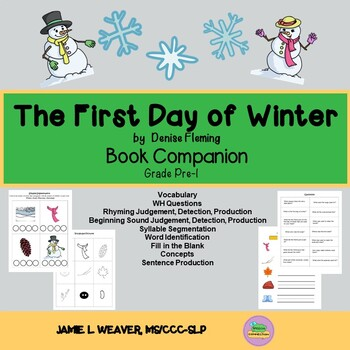 The First Day of Winter by Denise Fleming Language Literac