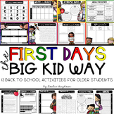 The First Day{s} The Big Kid Way
