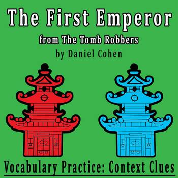 """The First Emperor"" by Daniel Cohen - Vocabulary Practice: Context Clues"