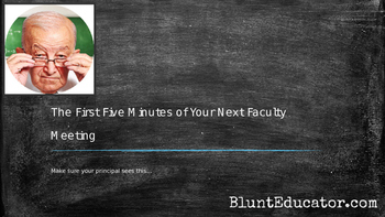 The First Five Minutes of Your Next Faculty Meeting
