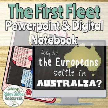 The First Fleet Powerpoint and Digital Student Notebook