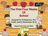 The First Four Weeks of School-For September and New Arrival Students All Year