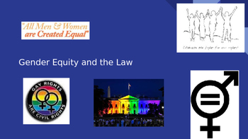 The First & Fourteenth Amendments: Gender Equity/Women's Rights
