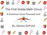 The First Grade Math Circus: A Common Core Based Unit