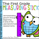 First Grade Assessment - The First Grade Measuring Stick