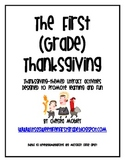 The First (Grade) Thanksgiving: A Literacy Mini-Unit