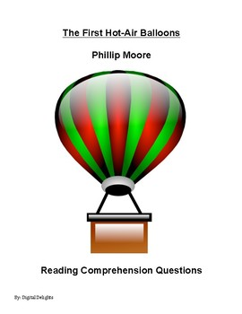 The First Hot-Air Balloons by Phillip Moore Reading Comprehension Questions