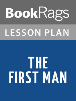 The First Man Lesson Plans